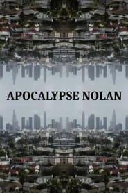Apocalypse Nolan (2021)