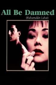 Watch Hahamakin Lahat (1990)