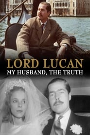 Lord Lucan: My Husband, The Truth