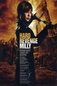 Hard Revenge Milly 2008