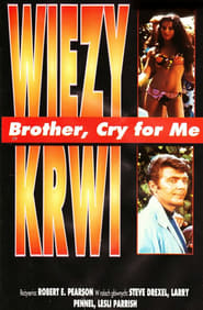 Brother, Cry For Me 1970