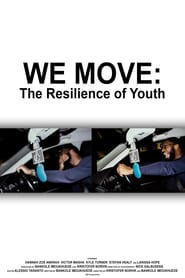 We Move: The Resilience of Youth 1970
