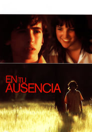 En tu Ausencia (2008)
