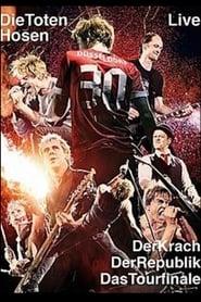 Die Toten Hosen Live -  Der Krach der Republik - Das Tourfinale 2014