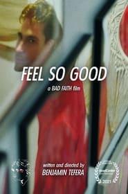 Feel So Good (2021)