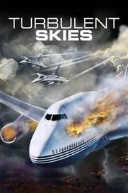 مترجم أونلاين و تحميل Turbulent Skies 2010 مشاهدة فيلم