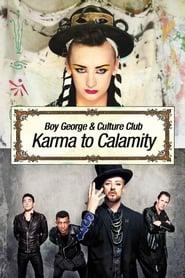 Boy George and Culture Club: Karma to Calamity