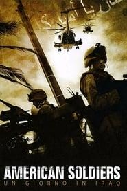 American Soldiers - Un giorno in Iraq 2005