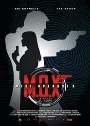 M.O.X: Misi Operasi X [2019]