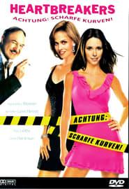Heartbreakers – Achtung: scharfe Kurven! (2001)