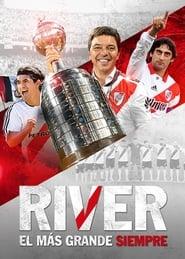 River el Más Grande Siempre HD 1080p español latino 2019