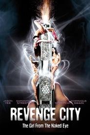 Revenge City – The Girl from the Naked Eye