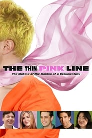 The Thin Pink Line - The Making of the Making of a Documentary - Azwaad Movie Database