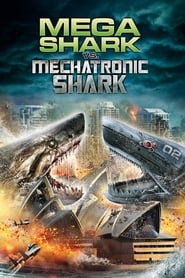 Mega Shark vs. Mecha Shark [2014]
