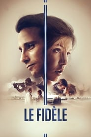 Racer and the Jailbird / Le Fidèle 2017