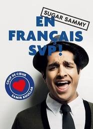 Sugar Sammy - En Français SVP