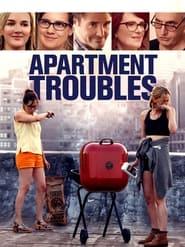 Apartment Troubles (2014)