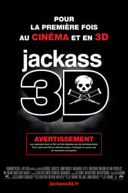 Jackass 3D - Regarder Film en Streaming Gratuit