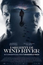 I segreti di Wind River 2017
