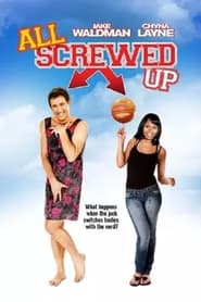 All Screwed Up 2012