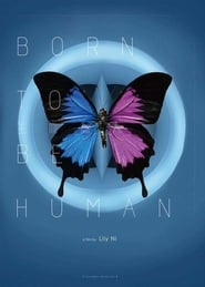 Born to be Human (2021)