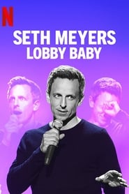 Watch Seth Meyers: Lobby Baby on Showbox Online