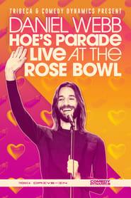 Daniel Webb: Hoe's Parade Live at the Rose Bowl (2021)