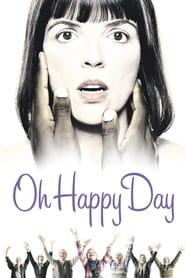 Oh Happy Day (2004)