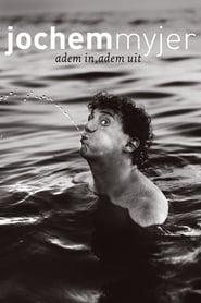 مشاهدة فيلم Jochem Myjer: Adem In, Adem Uit مترجم