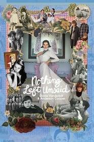 Poster Nothing Left Unsaid: Gloria Vanderbilt & Anderson Cooper 2016