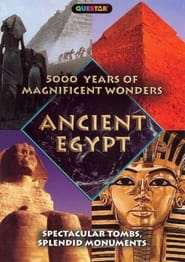 5000 Years of Magnificent Wonders: Ancient Egypt 2006