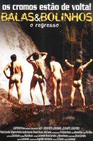 Balas & Bolinhos: O Regresso (2004) Cda Online Cały Film Zalukaj