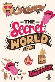 The Secret World of