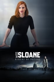 Miss Sloane – Giochi di potere