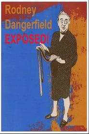 Rodney Dangerfield: Exposed! 1985