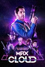 The Intergalactic Adventures of Max Cloud (Max Cloud)
