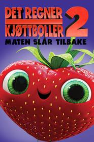 Det Regner Kjøttboller 2: Maten Slår Tilbake – Cloudy with a Chance of Meatballs 2 (2013)
