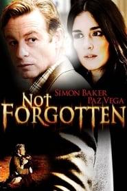 Not Forgotten (2009)