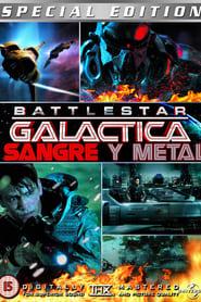 Battlestar Galactica: Sangre y Metal