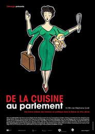 De la cuisine au parlement Poster