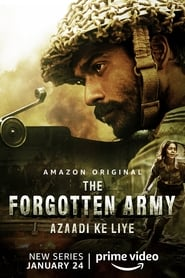The Forgotten Army – Azaadi ke liye (TV Mini-Series 2020-)