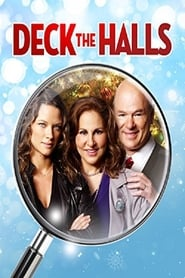 Deck the Halls : The Movie | Watch Movies Online