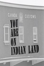 Regarder You Are on Indian Land