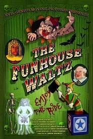 The Funhouse Waltz