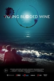 Young Blooded Wine (2019)