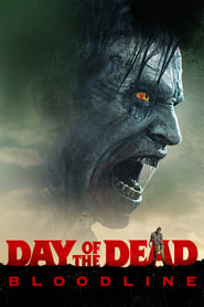 Day of the Dead: Bloodline [2017]