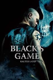 Black's Game – Kaltes Land