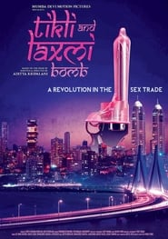 Tikli and Laxmi Bomb (2017) Hindi Full Movie Watch Online HD Download