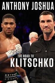 Anthony Joshua: The Road to Klitschko (2017)