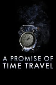 A Promise of Time Travel (Hindi Dubbed)